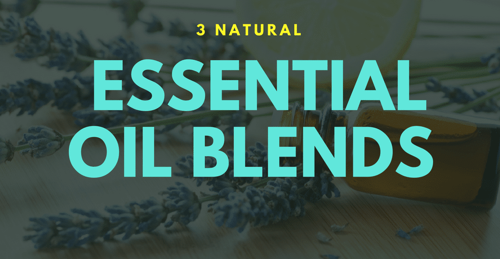3 natural essential oil blends